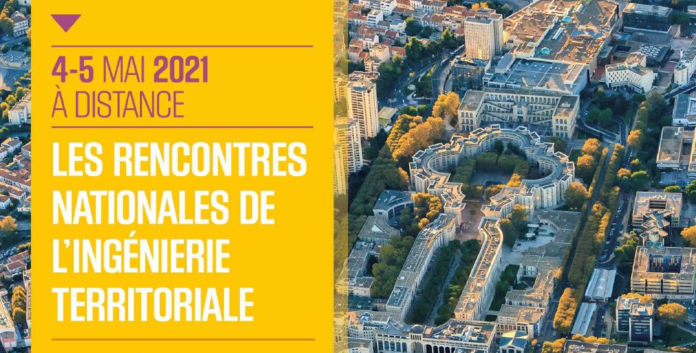 Les Rencontres Nationales de l'Ingénierie Territoriale (RNIT) 2021